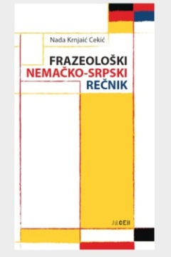 FRAZEOLOŠKI NEMAČKO-SRPSKI REČNIK