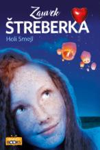 ŠTREBERKA, ZAUVEK ŠTREBERKA