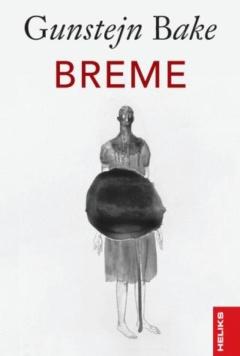 BREME – Gunstejn Bake