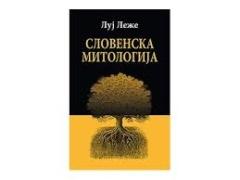 SLOVENSKA MITOLOGIJA Luj Leže