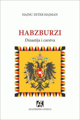 Habzburzi Dinastija I Carstva Hajnc Diter Hajman Makart F1 39200