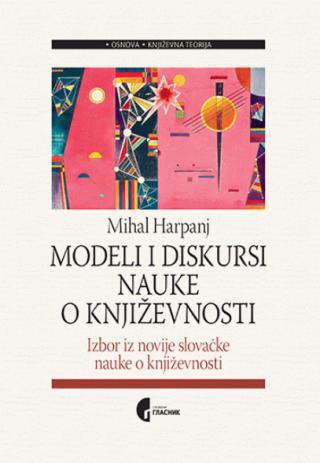 Modeli I Diskursi Nauke O Knjizevnosti Mihal Harpanj Makart F1 37141