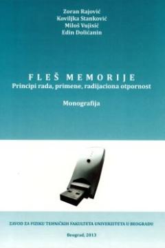 FLEŠ MEMORIJE – PRINCIPI RADA, PRIMENE, RADIJACIONA OTPORNOST