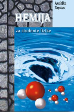 HEMIJA ZA STUDENTE FIZIKE