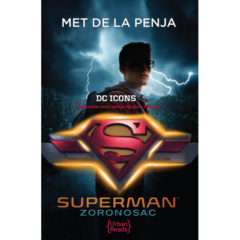 SUPERMAN: ZORONOSAC (DC LEGENDE 4)