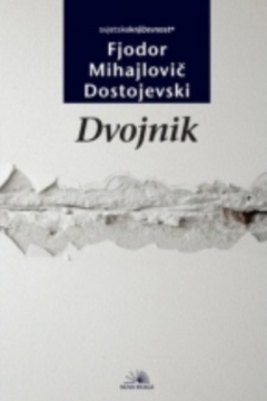 DVOJNIK – Dostojevski