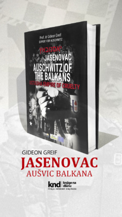 JASENOVAC: AUSCHWITZ OF THE BALKANS
