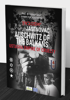 JASENOVAC: AUSCHWITZ OF THE BALKANS