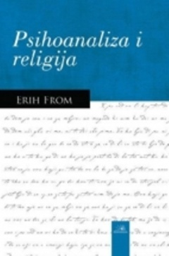 PSIHOANALIZA I RELIGIJA E. F.