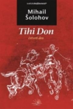 TIHI DON – IV DEO