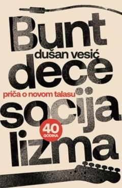 BUNT DECE SOCIJALIZMA
