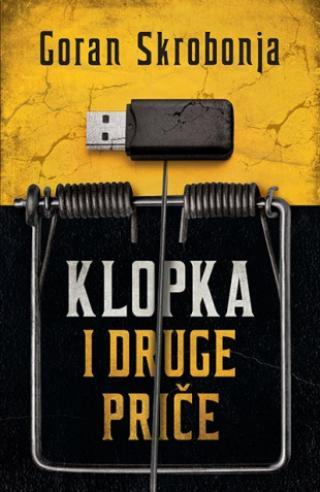 Klopka I Druge Price Goran Skrobonja Makart F1 38911