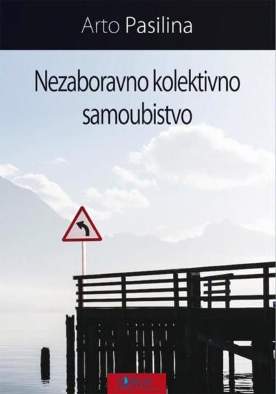 Nezaboravno Kolektivno Samoubistvo Arto Pasilina Odiseja F2 761
