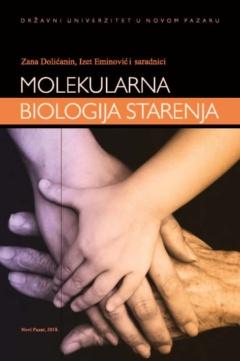 MOLEKULARNA BIOLOGIJA STARENJA