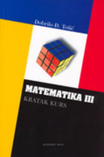 MATEMATIKA III – KRATAK KURS