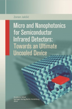 MICRO AND NANOPHOTONICS FOR SEMICONDUCTOR INFRARED DETECTORS TOWARDS AN ULTIMATE UNCOOLED DEVICE
