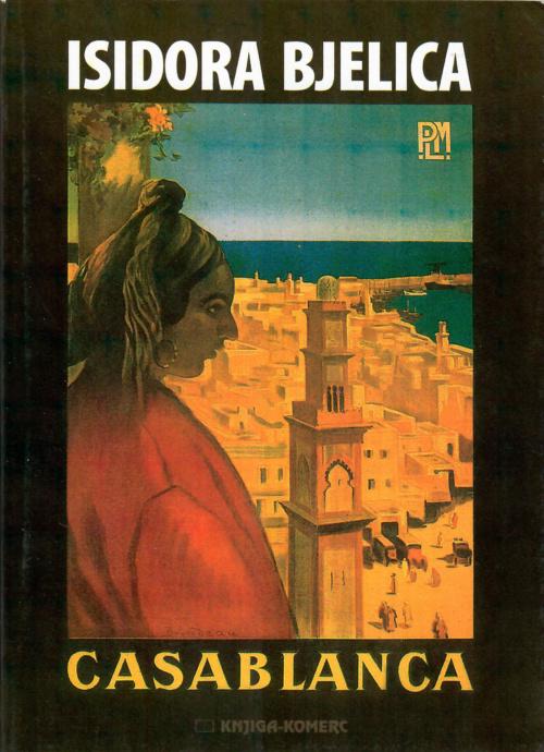 Isidora Bjelica Casablanca