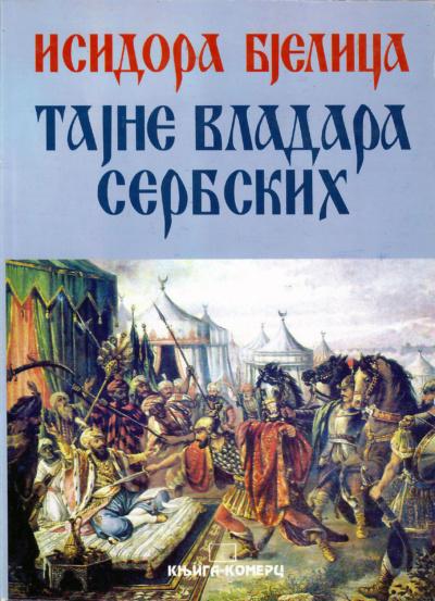 Isidora Bjelica Tajne Srpskih Vladara