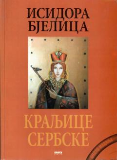 KRALJICE SERBSKE Isidora Bjelica