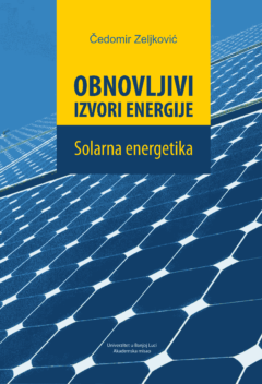 OBNOVLJIVI IZVORI ENERGIJE – SOLARNA ENERGETIKA