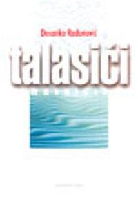 TALASIĆI (WAVELETS)