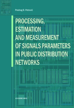 PROCESSING, ESTIMATION AND MEASUREMENT OF SIGNALS PARAMETERS IN PUBLIC DISTRIBUTION NETWORKS