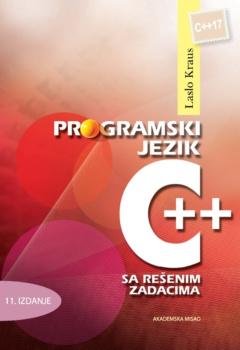 PROGRAMSKI JEZIK C++ SA REŠENIM ZADACIMA