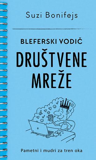 Bleferski Vodic Drustvene Mreze Suzi Bonifejs V