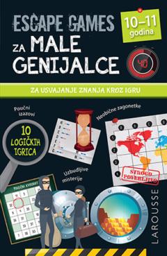 ESCAPE GAMES ZA MALE GENIJALCE 10-11 GODINA