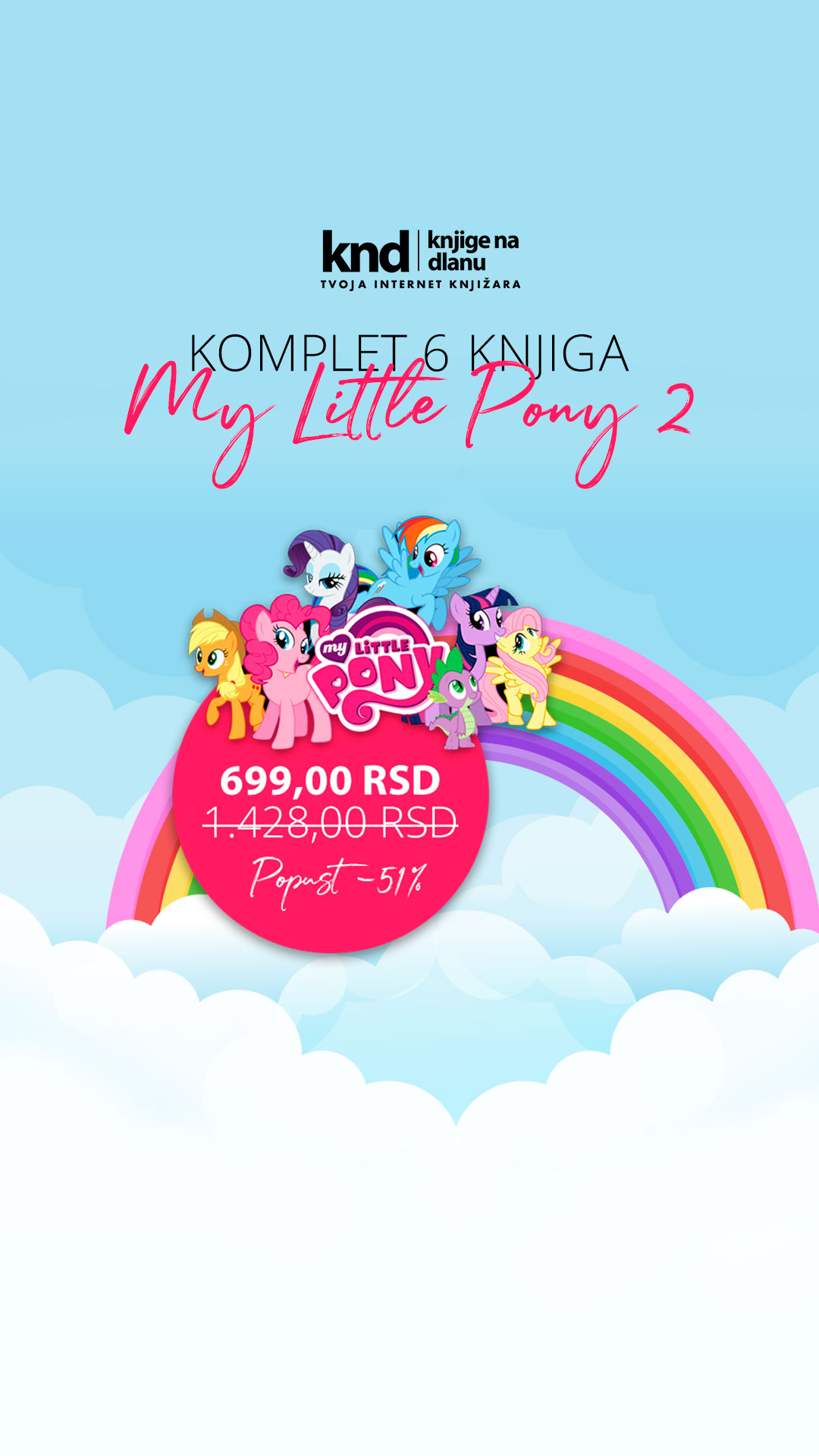 KOMPLET MY LITTLE PONY 2 – 6 KNJIGA
