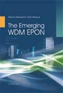 THE EMERGING WDM EPON