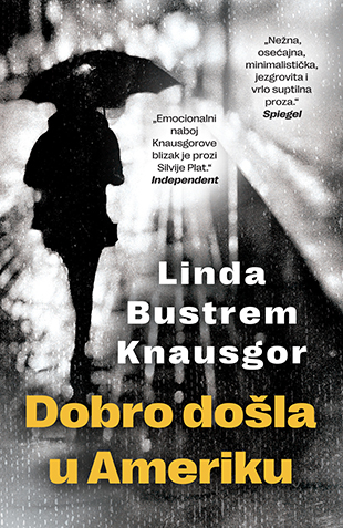 Dobro Dosla U Ameriku Linda Bustrem Knausgor V