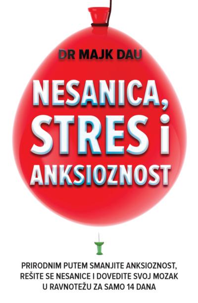 Nesanica Stres Anksioznost Majk Dau