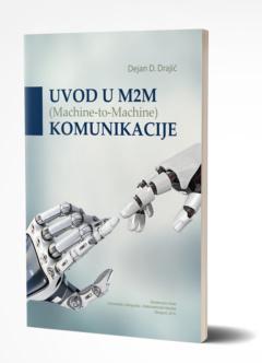 UVOD U M2M (MACHINE TO MACHINE) KOMUNIKACIJE