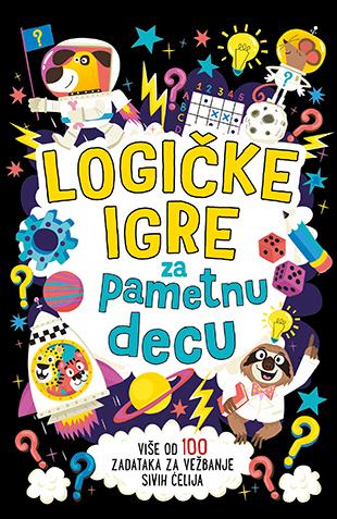 Logicke Igre Za Pametnu Decu Grupa Autora V