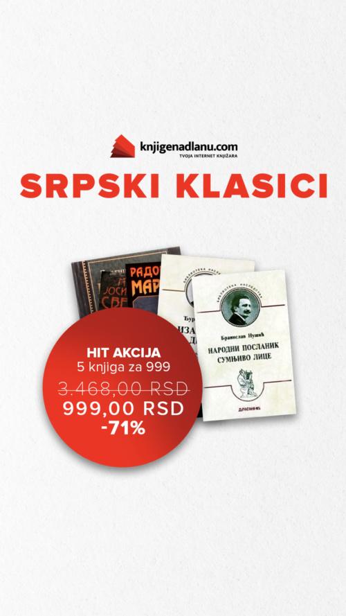 Srpski Klasici Hit Akcija 5 Knjiga Za 999 Ig Story
