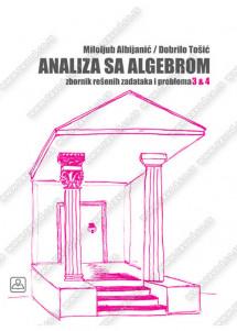 ANALIZA SA ALGEBROM – ZBORNIK REŠENIH ZADATAKA 3 I 4