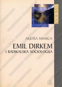EMIL DIRKEM I RADIKALSKA SOCIOLOGIJA