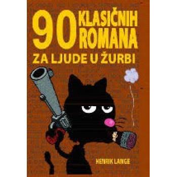 90 Klasicnih Romana Za Ljude U Zurbi Vv