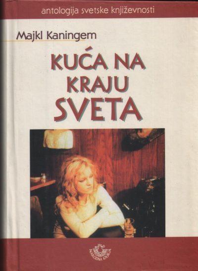 Kuca Na Kraju Sveta Majkl Kaningem 1 E1525525589241