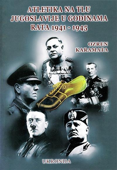 Atletika Na Tlu Jugoslavije U Godinama Rata 1941 1945 Vv
