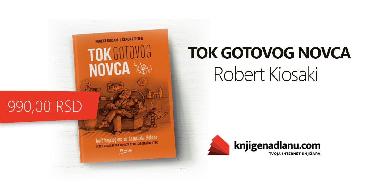 Robert Kiosaki -Tok Gotovog Novca