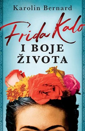 Frida Kalo I Boje Života