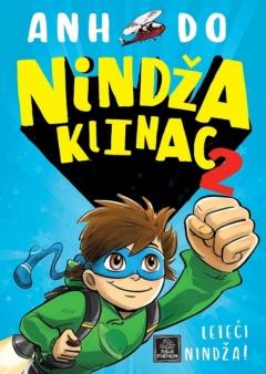 NINDŽA KLINAC 2 – LETEĆI NINDŽA!
